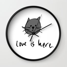 Love is Here (Grey Cat 2) Wall Clock