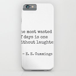E. E. Cummings quote 30 iPhone Case