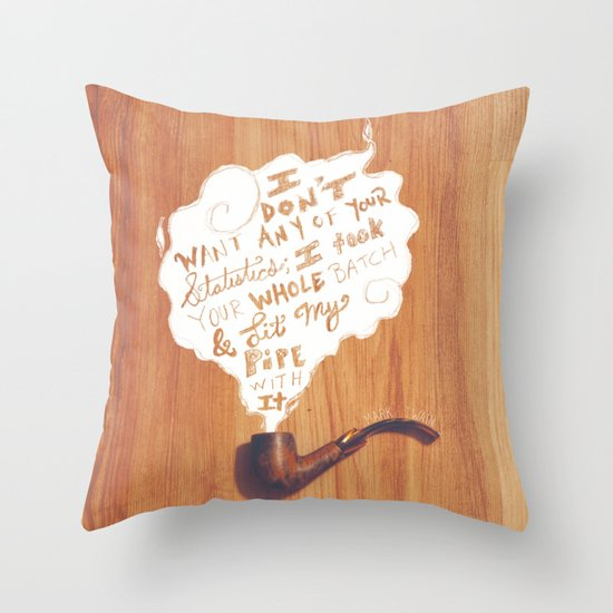Lit My Pipe Throw Pillow