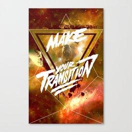 Make Your Transition (orange) Canvas Print