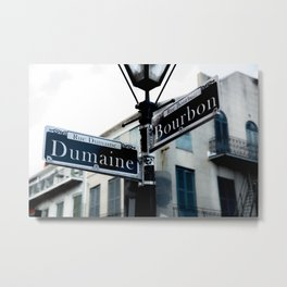 Dumaine and Bourbon - Street Sign in New Orleans French Quarter Metal Print