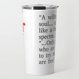 Willing soul Travel Mug