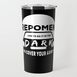 Repossession Agent: Funny Repo Agent Gift Travel Mug
