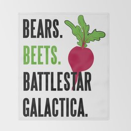 BEARS, BEETS, BATTLESTAR, GALACTICA Throw Blanket