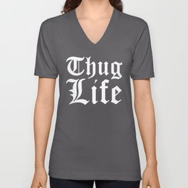 THUG LIFE (Red) Unisex V-Neck