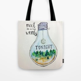 "Lord Huron lyrics ""Meet me in the woods tonight."" Tote Bag"