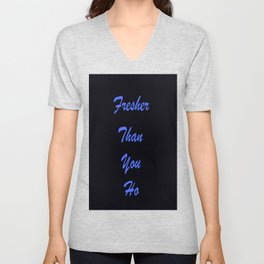 Fresher Than You Ho Periwinkle Blue & Black Unisex V-Neck