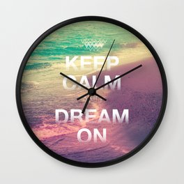 Beach Waves II - Keep Calm and Dream On Wall Clock