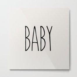 Baby - Dunn Inspired Metal Print