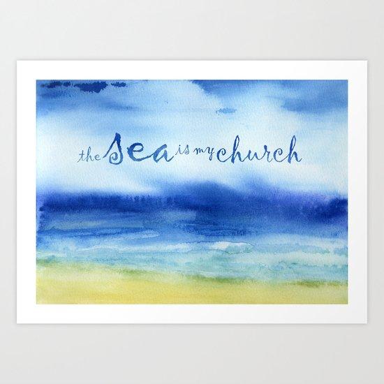 The Sea Is My Church (text) Art Print