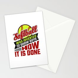 Softball Was Invented to Show Boys How It's Done Stationery Cards
