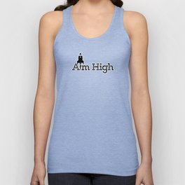 aim high… who knows how far you can go or what you can achieve! Unisex Tank Top