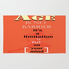 Age is no barrier Inspirational Motivation Quote Rug