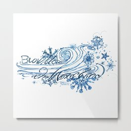 Blow, blow thou winter winds - 12th Night - Shakespeare Quote Art Metal Print