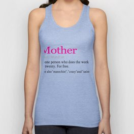 Funny Mother definition Gift Design for Mom Unisex Tank Top
