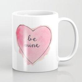 Watercolor BE MINE Heart Coffee Mug