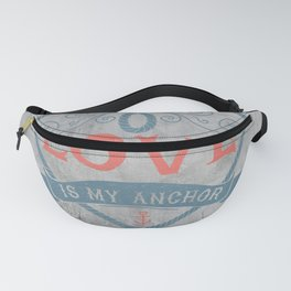 Maritime Design- Love is my anchor on grey abstract background Fanny Pack