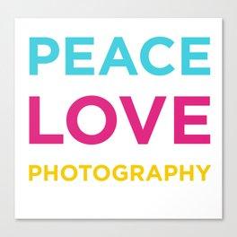 PEACE LOVE PHOTOGRAPHY Canvas Print