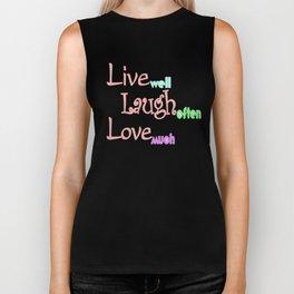 Live - Laugh - Love Biker Tank
