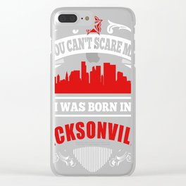 I Was Born In Jacksonville Clear iPhone Case