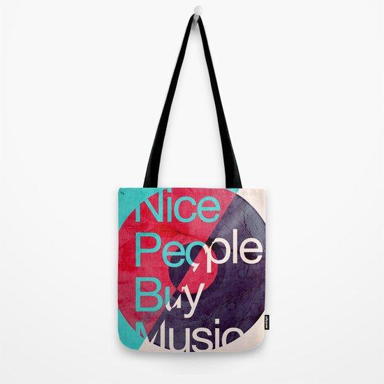 Nice People Buy Music Tote Bag