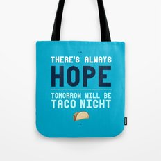 There's Always Hope... Tote Bag