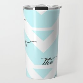 Listen to the Quiet Travel Mug