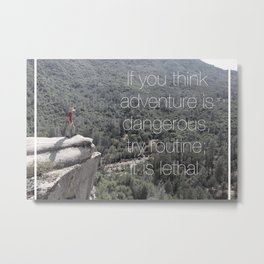 Routine is Lethal Metal Print
