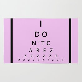 I Don't Care - Abstract, eye test, humorous, funny typography design Rug