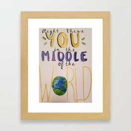 Middle of the World Framed Art Print