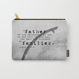 Adoption Scripture Art Psalm 68:5-6 Carry-All Pouch