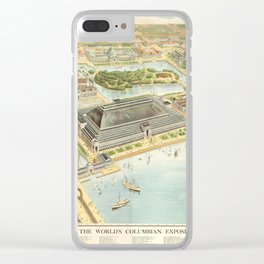 World's Columbian Exposition in Chicago 1893 Clear iPhone Case