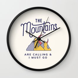 The Mountains are Calling Cool Adventure Travel Globetrotter Wall Clock