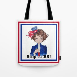 Stop the BS! Tote Bag