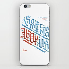 Something About Us iPhone Skin