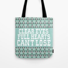 Clear Eyes Full Heart Can't Lose Tote Bag