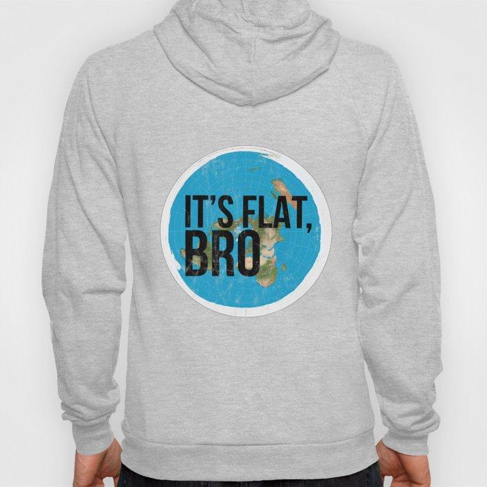 Flat Earth Tshirt Flat Bro Flat Earther Society Conspiracy Hoody