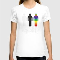 equality T-shirts featuring Equality pride by Tony Vazquez