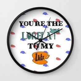 You are the Lorelai to my Luke Wall Clock