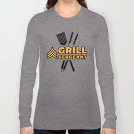 Grill Sergeant - Barbecue BBQ Grilling Meat Long Sleeve T-shirt