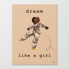 Dream Like a Girl Canvas Print