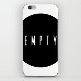 EMPTY iPhone Skin