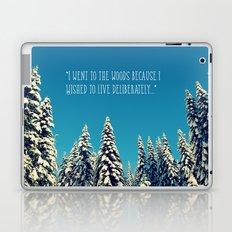 I Went to the Woods Laptop & iPad Skin