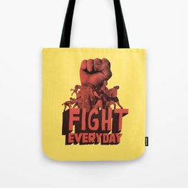 FIGHT EVERYDAY Tote Bag