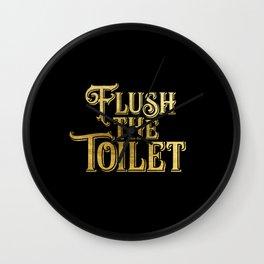 Flush the Toilet Wall Clock