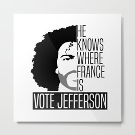 Vote For Thomas Jefferson Metal Print