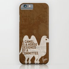 My - A camel is a horse designed by a committee - quote poster iPhone 6s Slim Case
