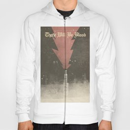 There will be blood, alternative movie poster, Daniel Day Lewis, Paul Thomas Anderson, Paul Dano Hoody
