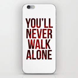 You Never Walk Alone Liverpool Poster iPhone Skin