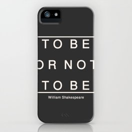 To Be Or Not iPhone Case